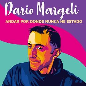 discogra_DarioMargeliAndarPorDondeNuncaHeestado